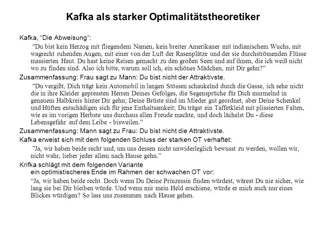 Kafka als starker Optimalitätstheoretiker