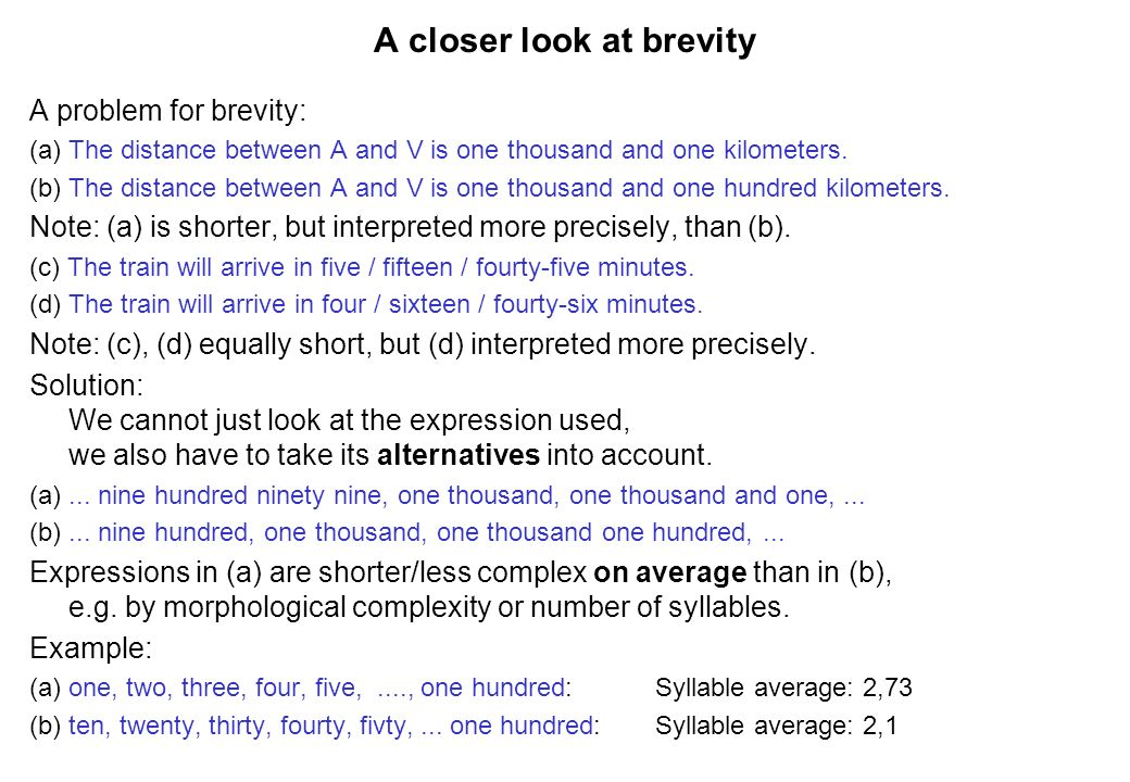 A closer look at brevity