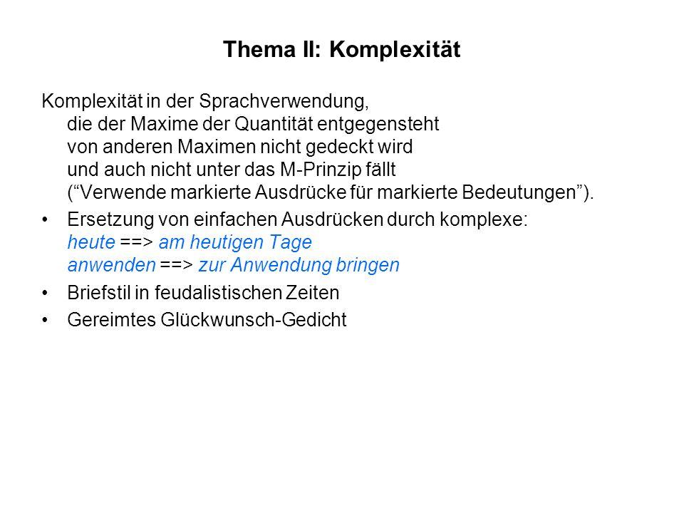 Thema II: Komplexität