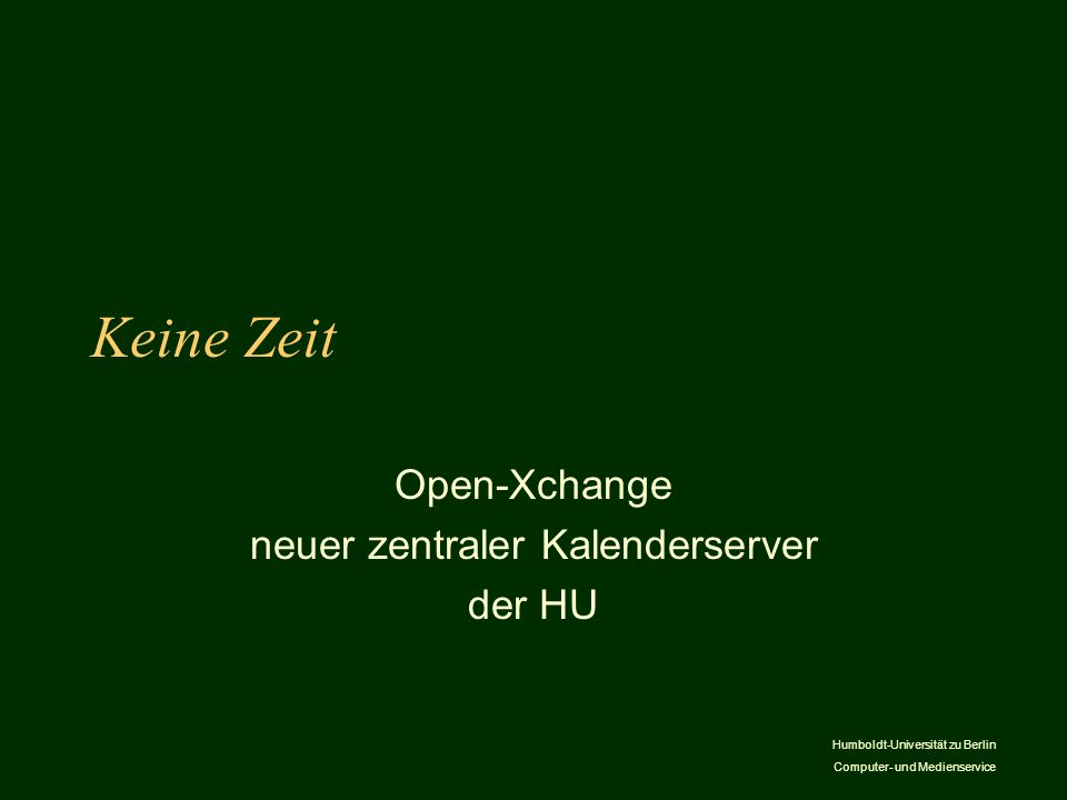 Open-Xchange neuer zentraler Kalenderserver der HU