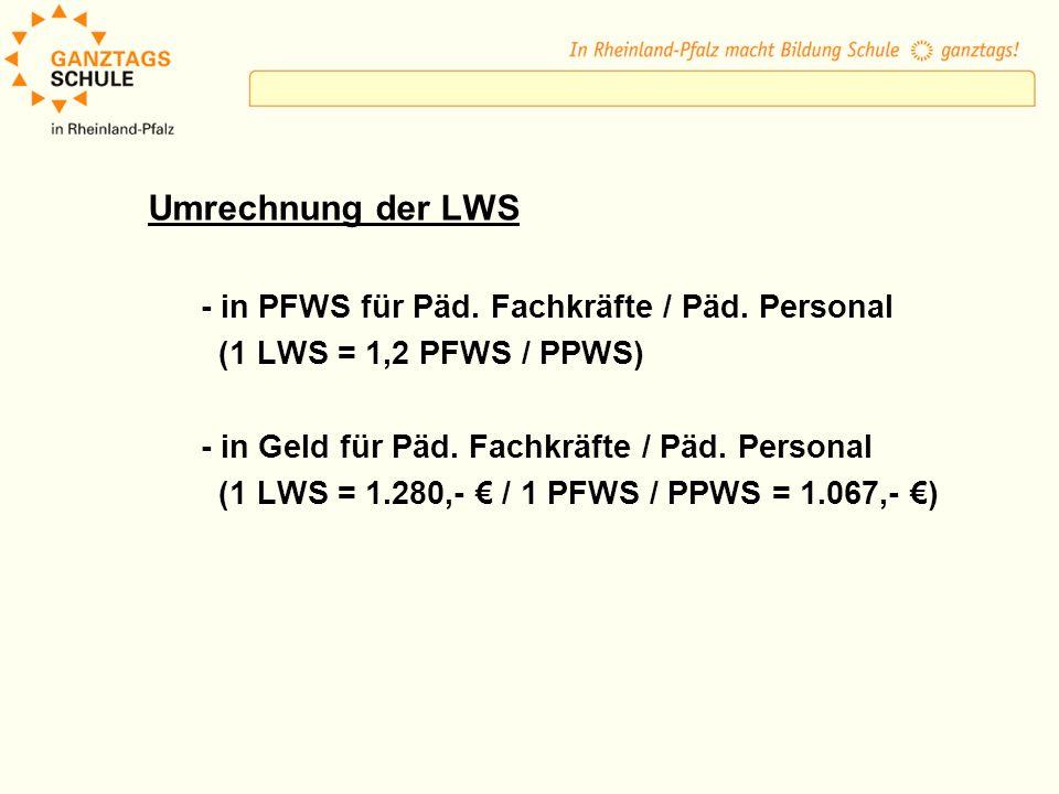 Umrechnung der LWS - in PFWS für Päd. Fachkräfte / Päd. Personal