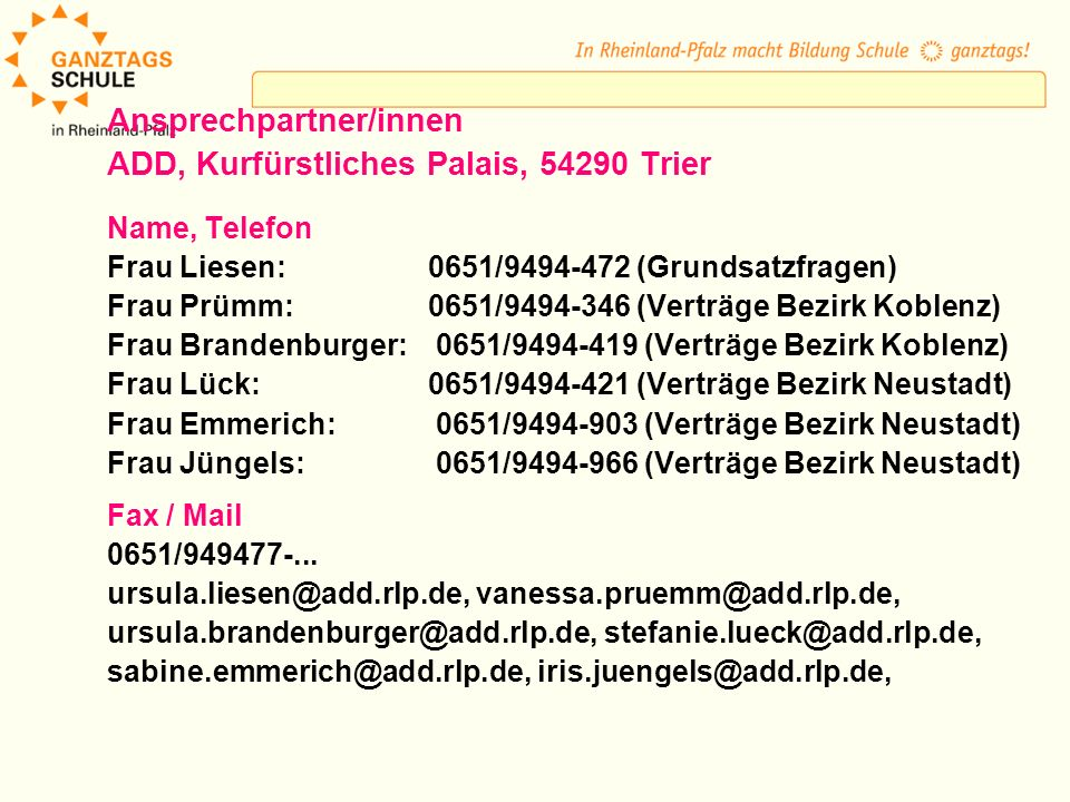 Ansprechpartner/innen ADD, Kurfürstliches Palais, 54290 Trier