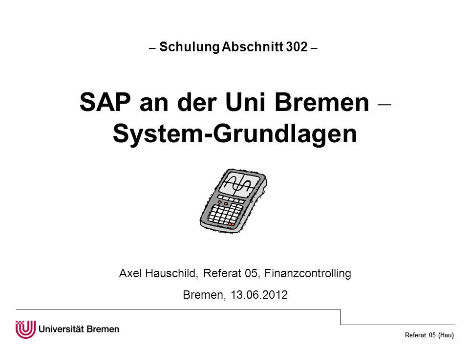 Axel Hauschild, Referat 05, Finanzcontrolling