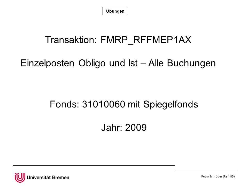 Transaktion: FMRP_RFFMEP1AX