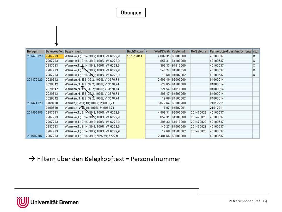 Filtern über den Belegkopftext = Personalnummer