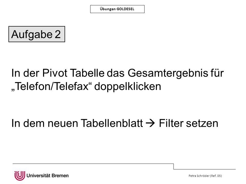 In dem neuen Tabellenblatt  Filter setzen