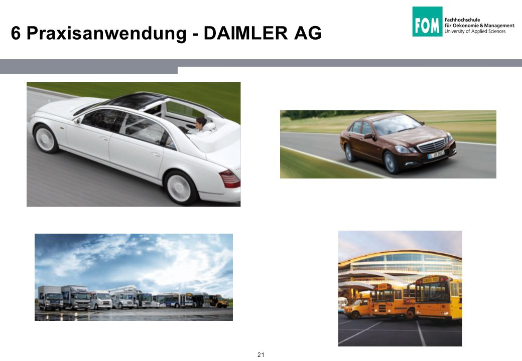 6 Praxisanwendung - DAIMLER AG