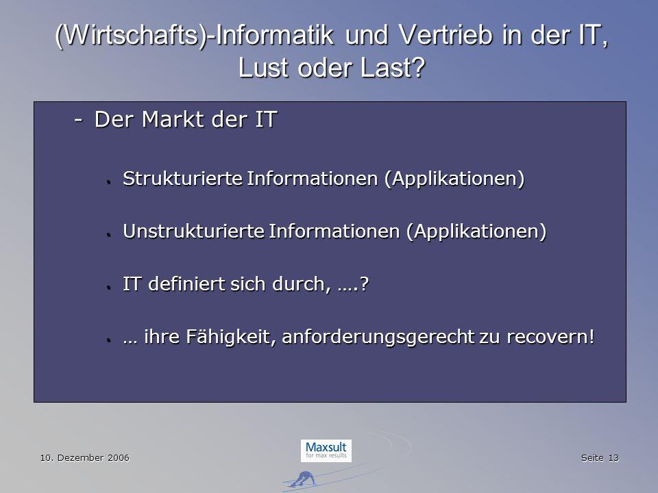 (Wirtschafts)-Informatik und Vertrieb in der IT, Lust oder Last