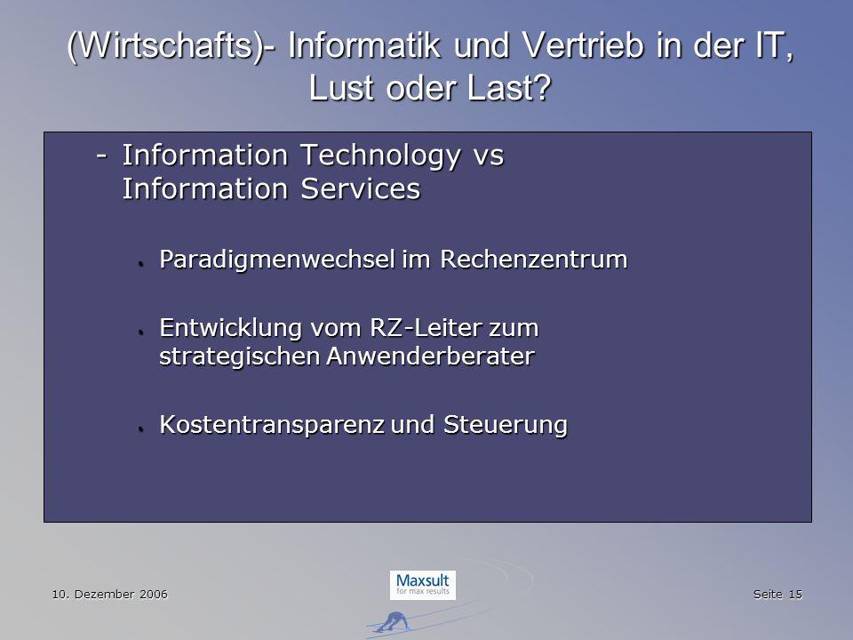 (Wirtschafts)- Informatik und Vertrieb in der IT, Lust oder Last