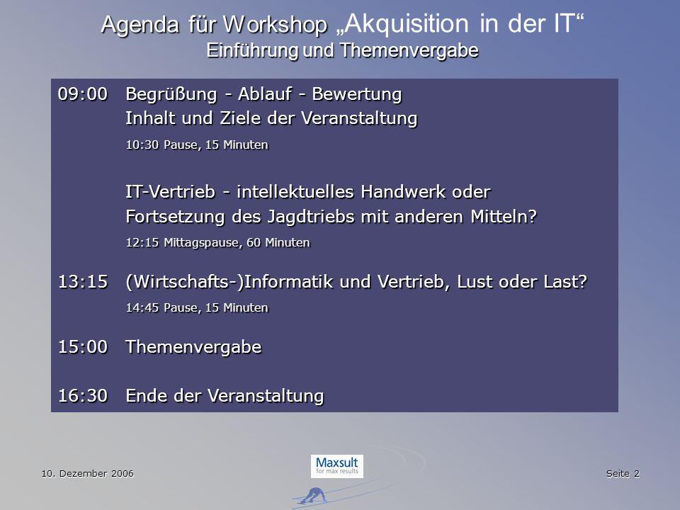 """Agenda für Workshop """"Akquisition in der IT Einführung und Themenvergabe"""