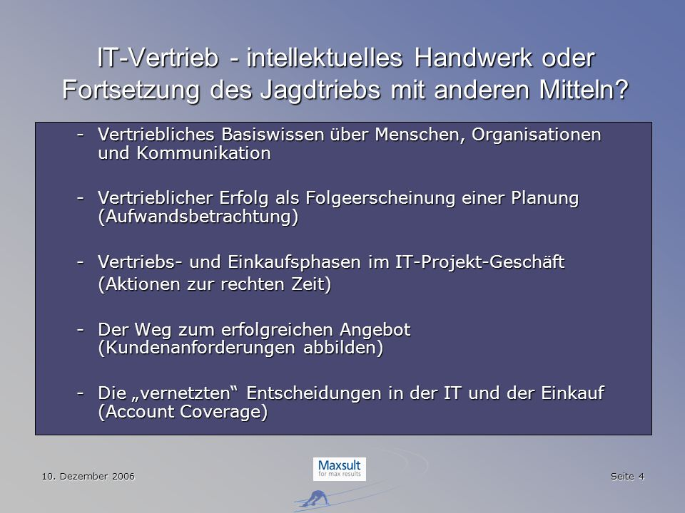 IT-Vertrieb - intellektuelles Handwerk oder Fortsetzung des Jagdtriebs mit anderen Mitteln