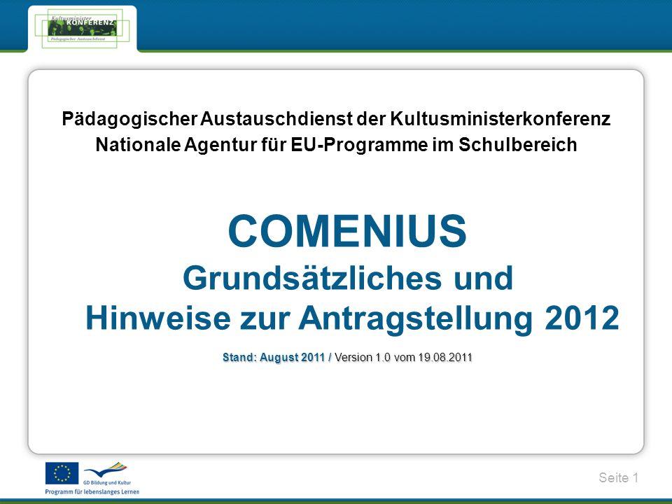 COMENIUS Grundsätzliches und Hinweise zur Antragstellung 2012