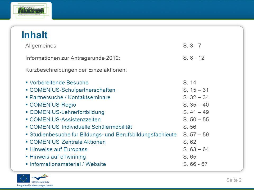 Inhalt Allgemeines S. 3 - 7 Informationen zur Antragsrunde 2012: