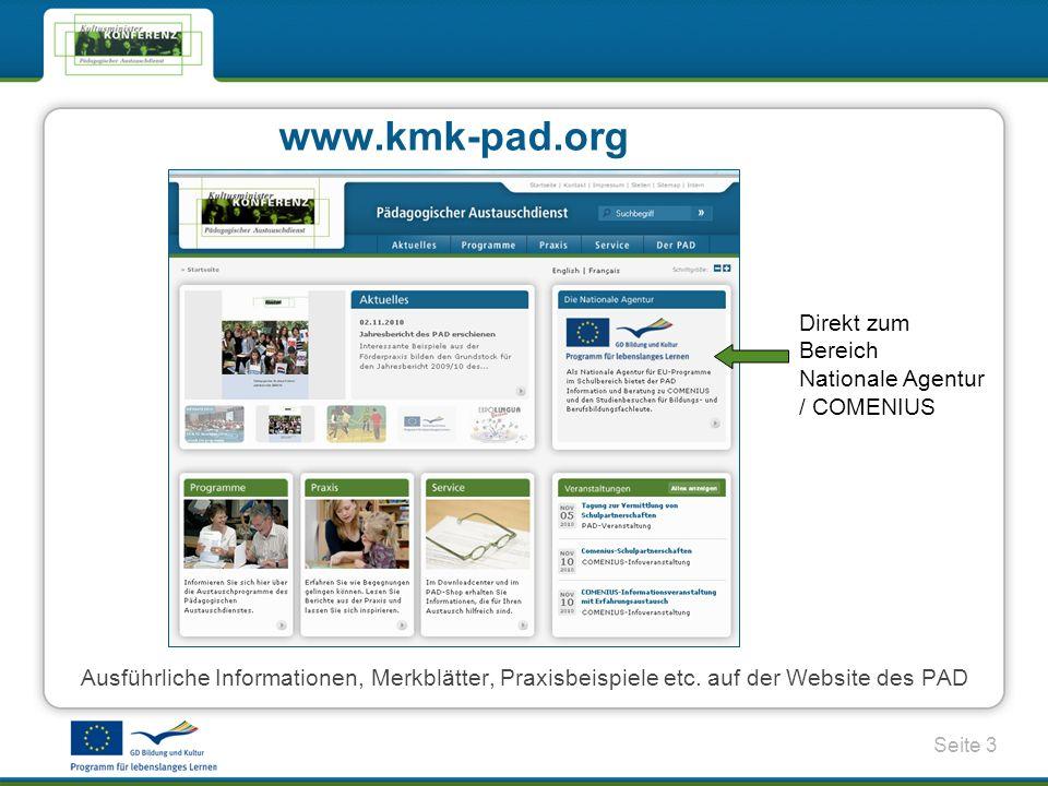www.kmk-pad.org Direkt zum Bereich Nationale Agentur / COMENIUS
