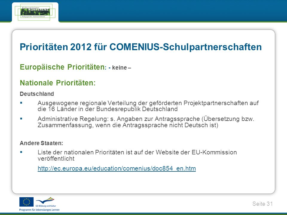 Prioritäten 2012 für COMENIUS-Schulpartnerschaften
