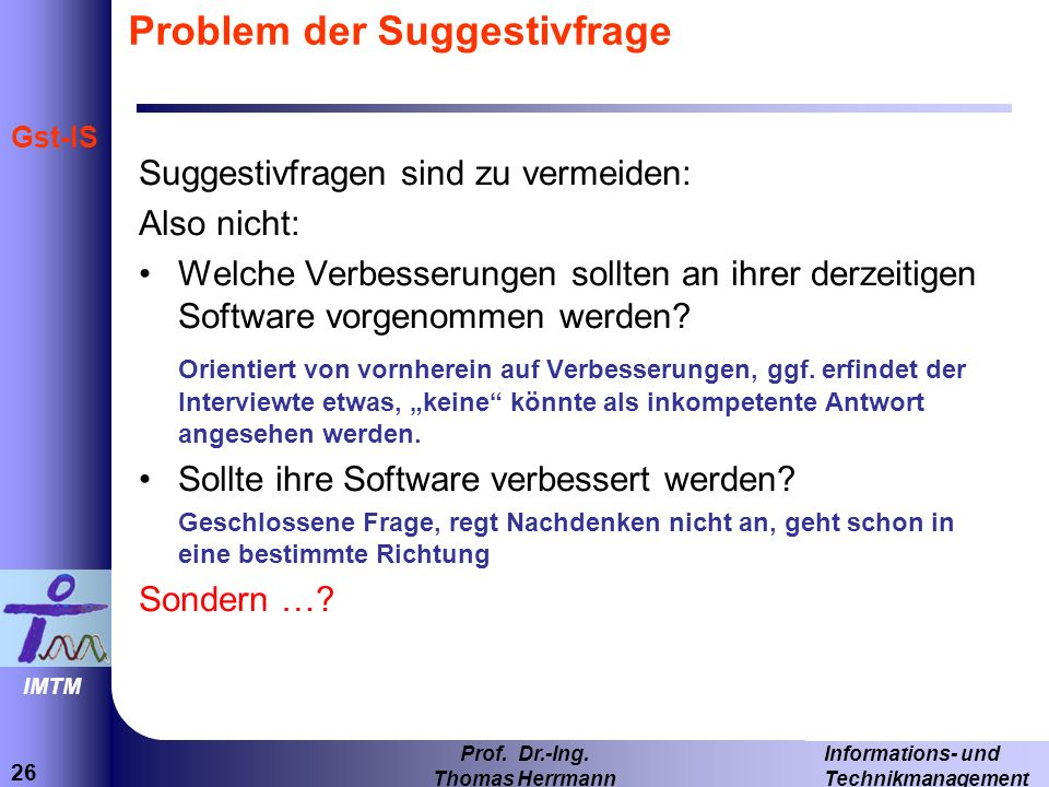 Problem der Suggestivfrage