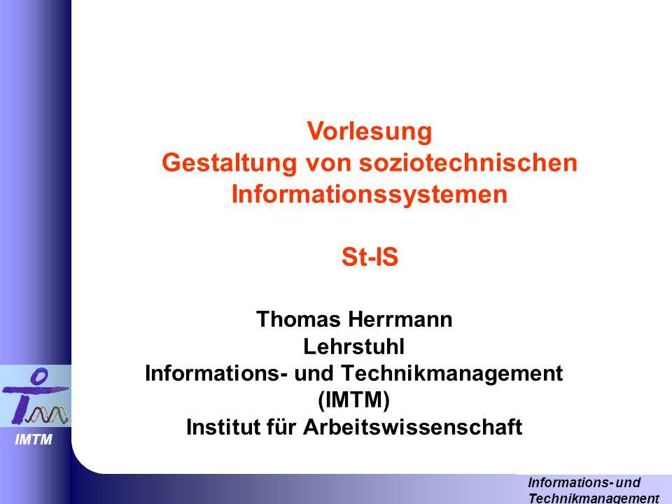 Vorlesung Gestaltung von soziotechnischen Informationssystemen St-IS