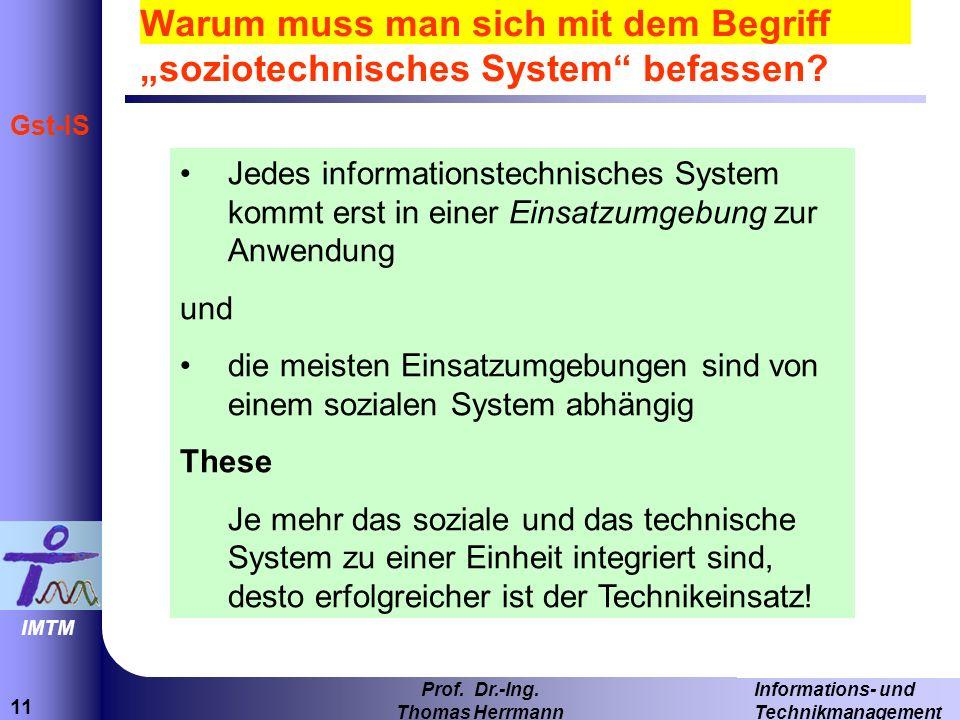 """Warum muss man sich mit dem Begriff """"soziotechnisches System befassen"""