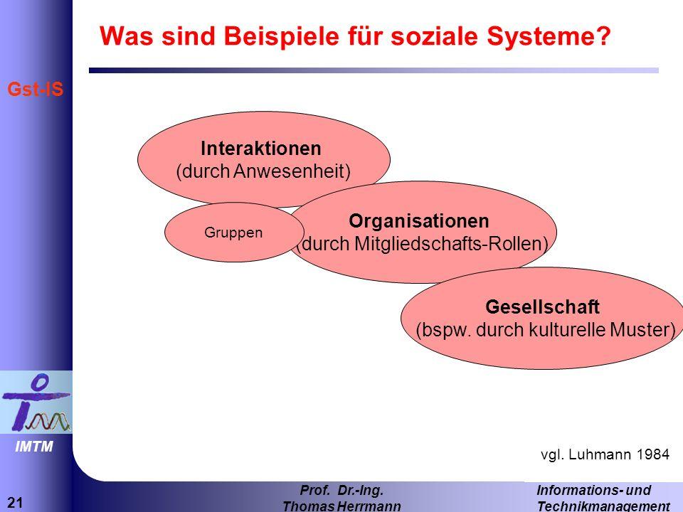 Was sind Beispiele für soziale Systeme