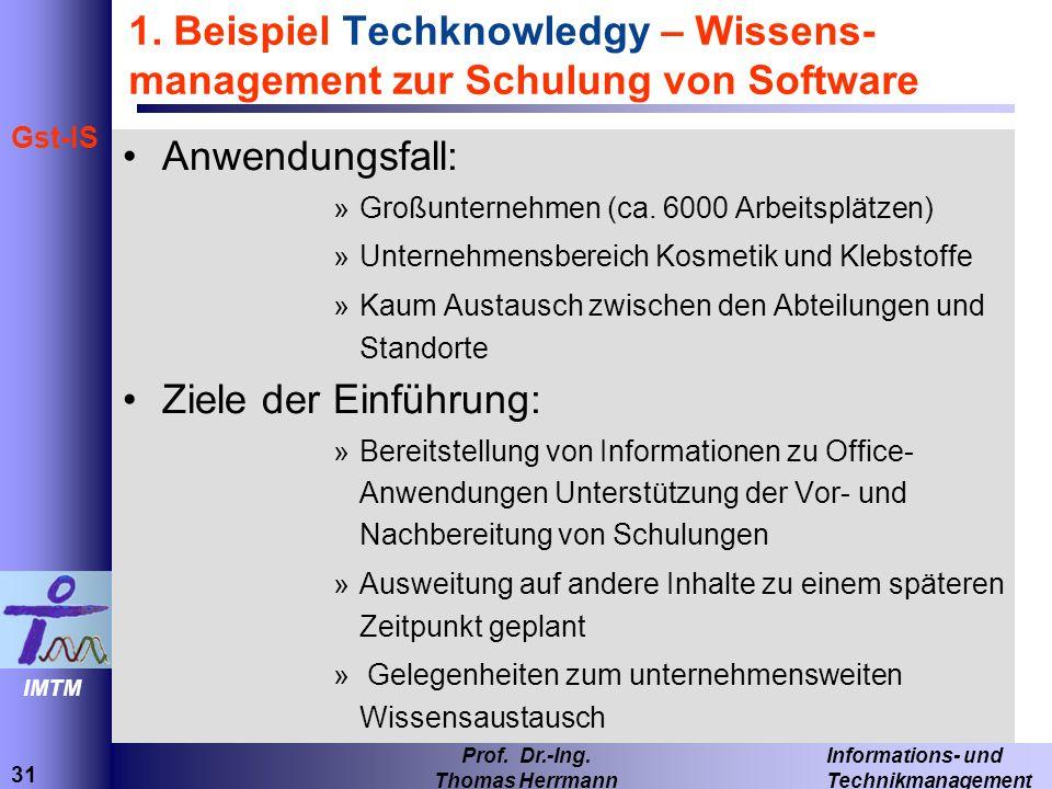 1. Beispiel Techknowledgy – Wissens-management zur Schulung von Software