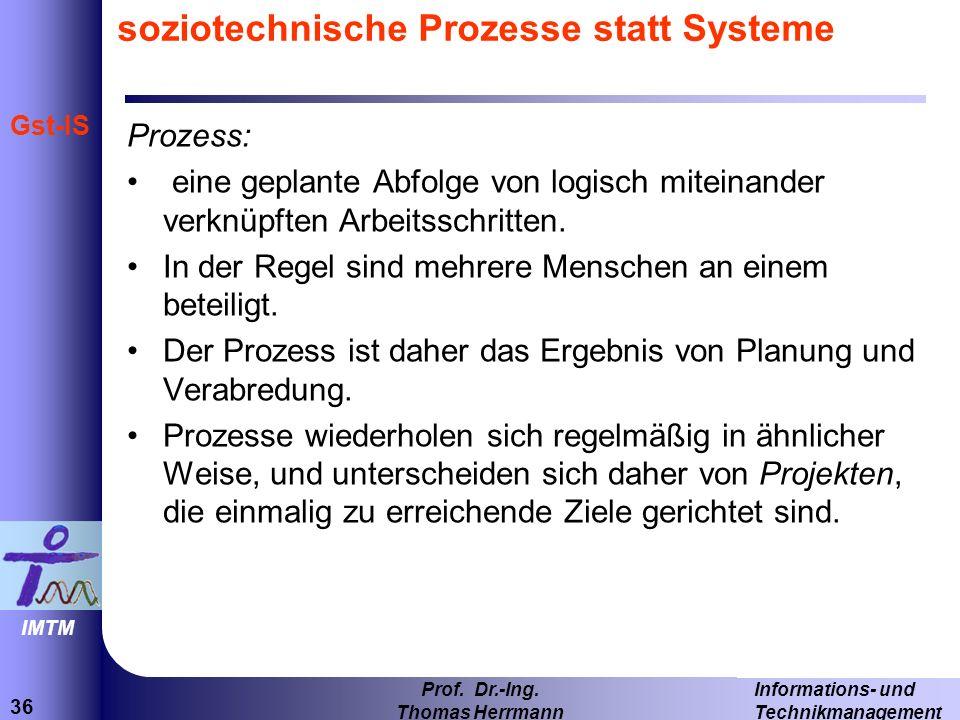 soziotechnische Prozesse statt Systeme