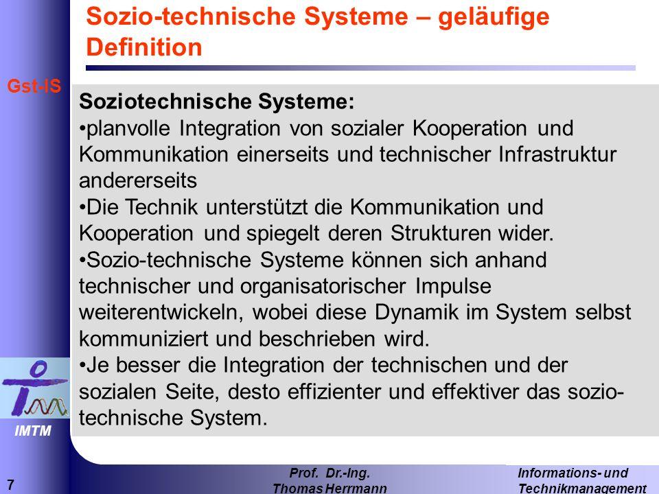 Sozio-technische Systeme – geläufige Definition