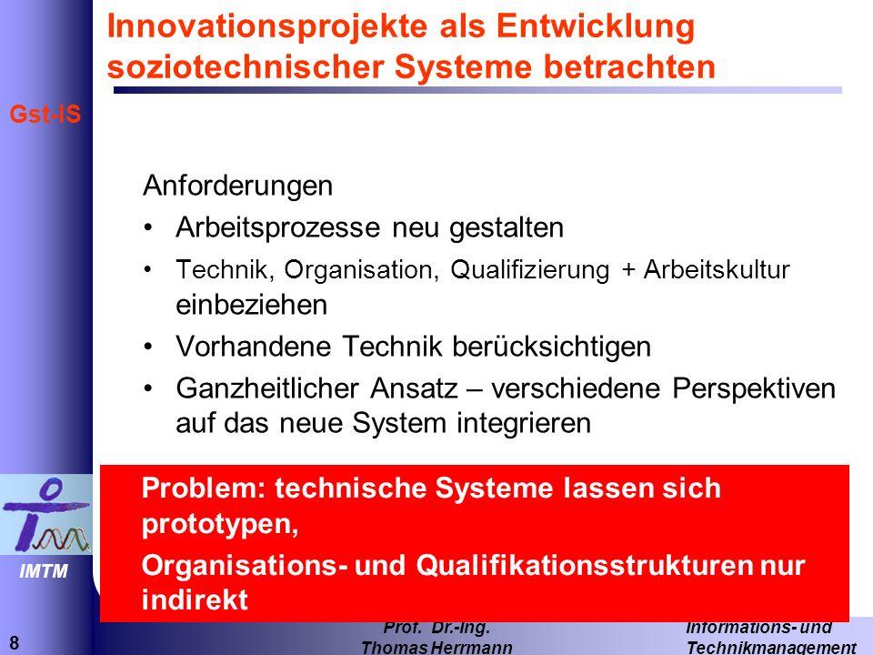 Innovationsprojekte als Entwicklung soziotechnischer Systeme betrachten