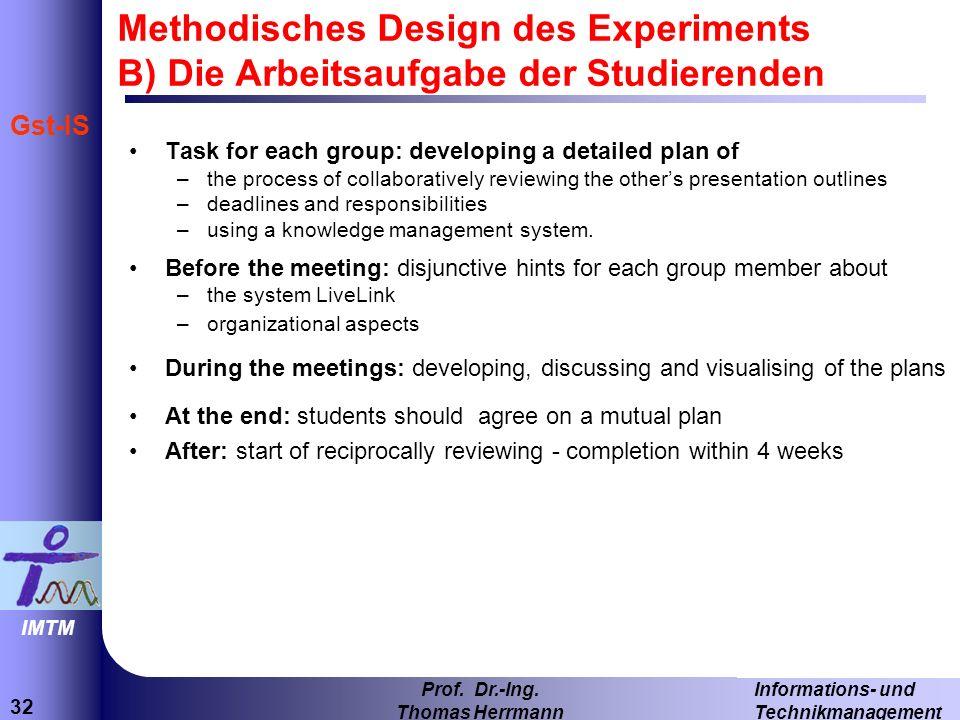 Methodisches Design des Experiments B) Die Arbeitsaufgabe der Studierenden