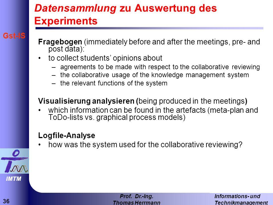 Datensammlung zu Auswertung des Experiments