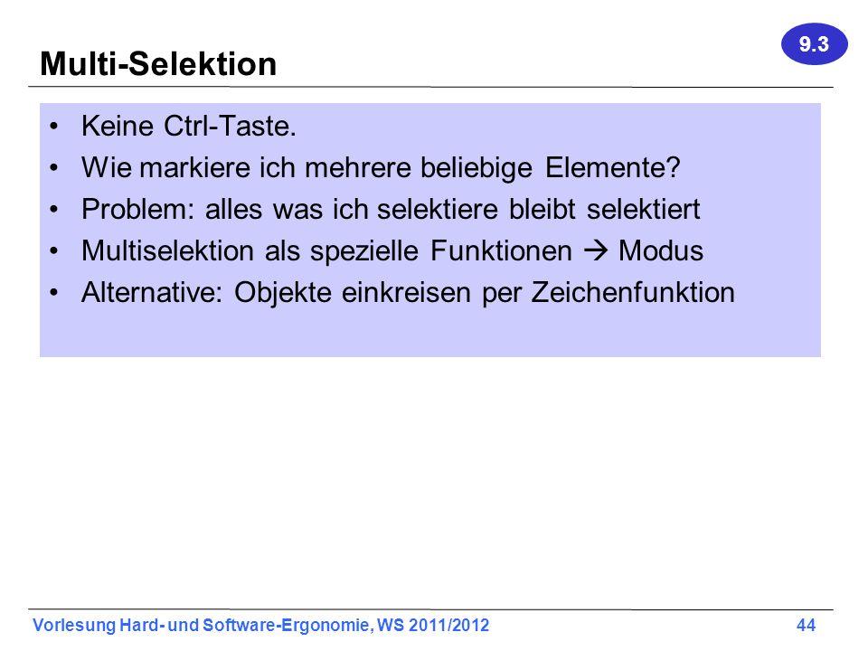 Multi-Selektion Keine Ctrl-Taste.
