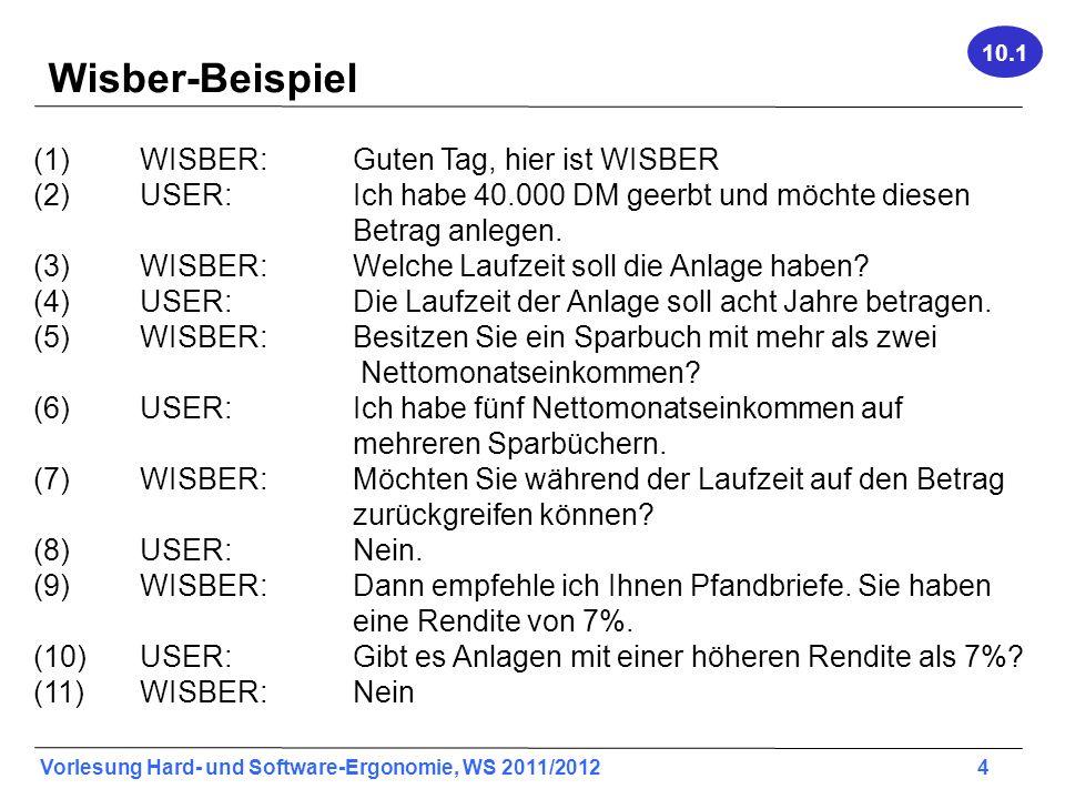 Wisber-Beispiel (1) WISBER: Guten Tag, hier ist WISBER