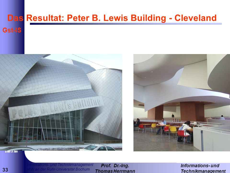 Das Resultat: Peter B. Lewis Building - Cleveland