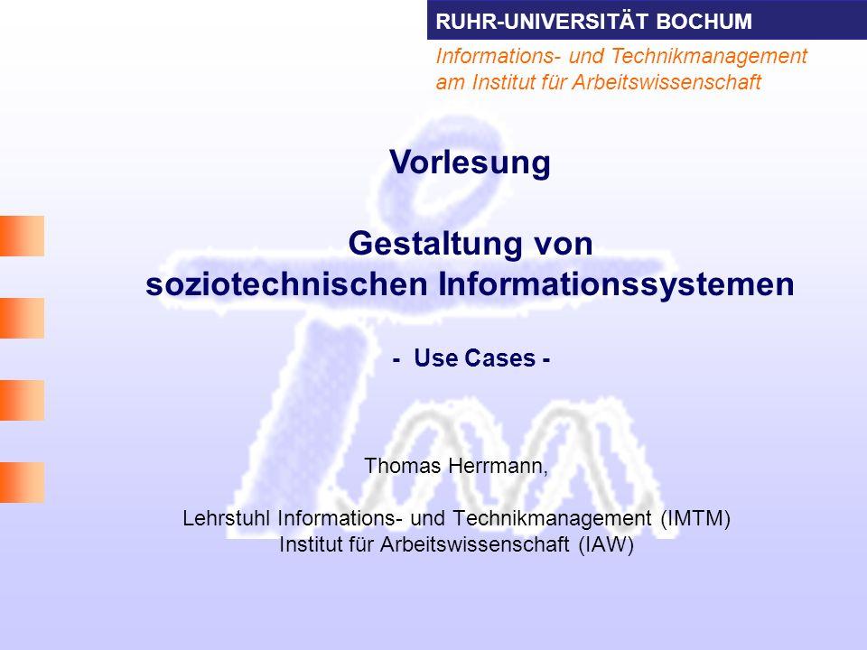 Vorlesung Gestaltung von soziotechnischen Informationssystemen - Use Cases -