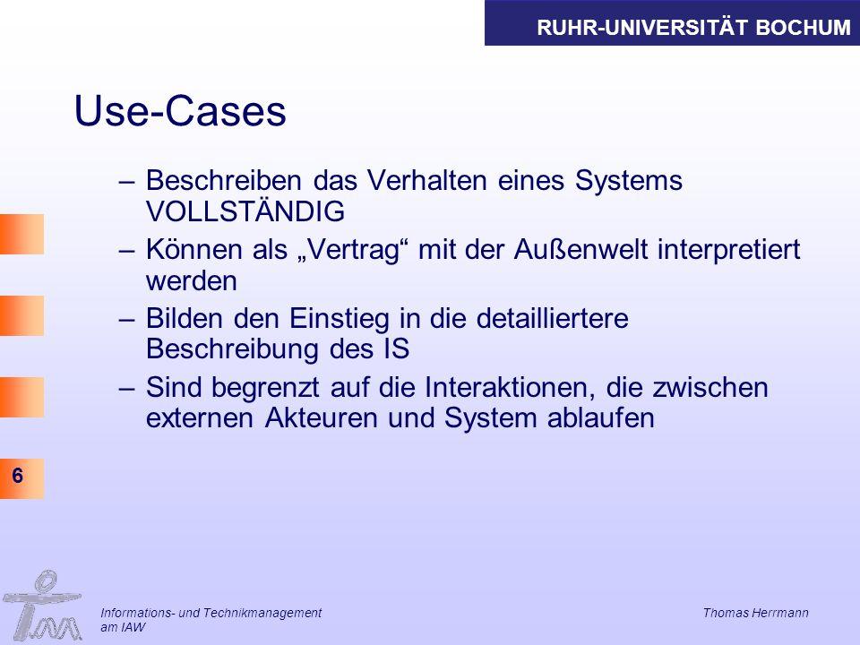 Use-Cases Beschreiben das Verhalten eines Systems VOLLSTÄNDIG