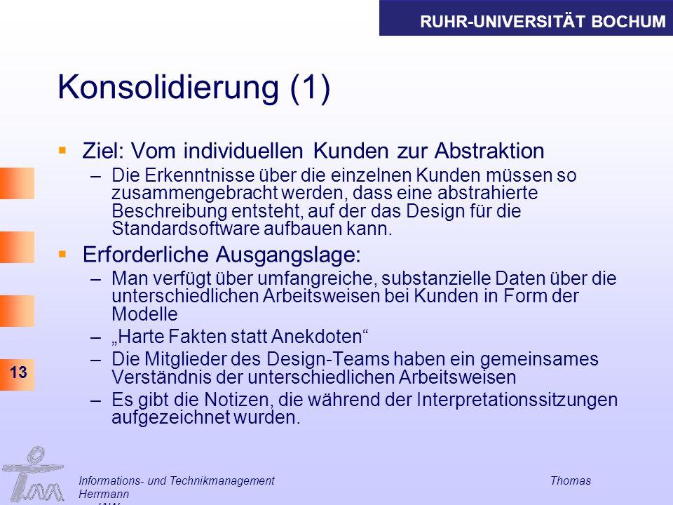 Konsolidierung (1) Ziel: Vom individuellen Kunden zur Abstraktion