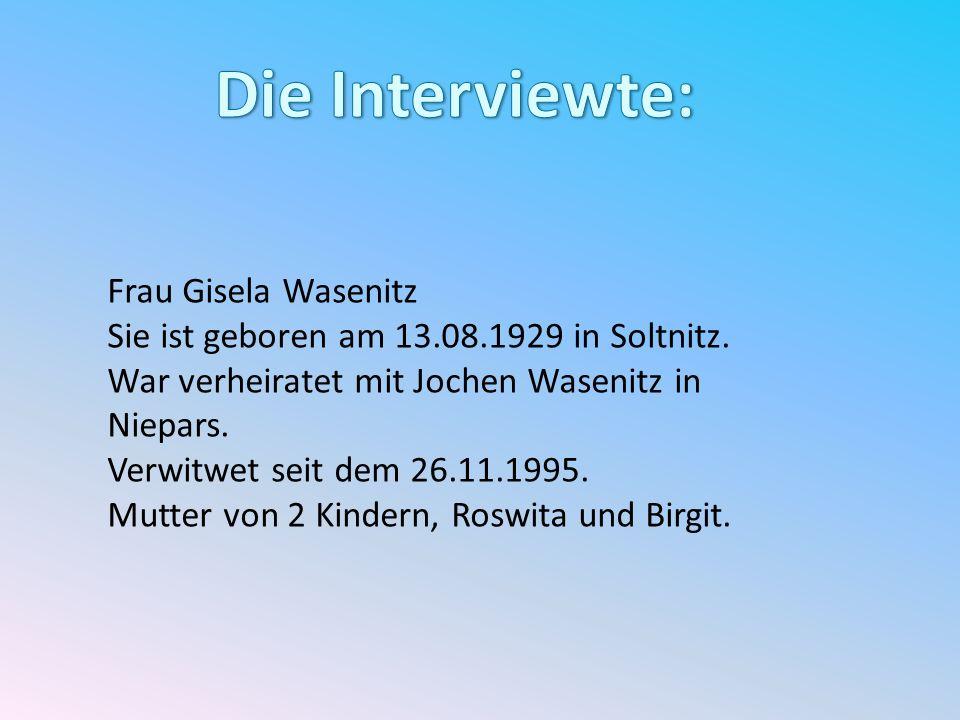 Die Interviewte: Frau Gisela Wasenitz