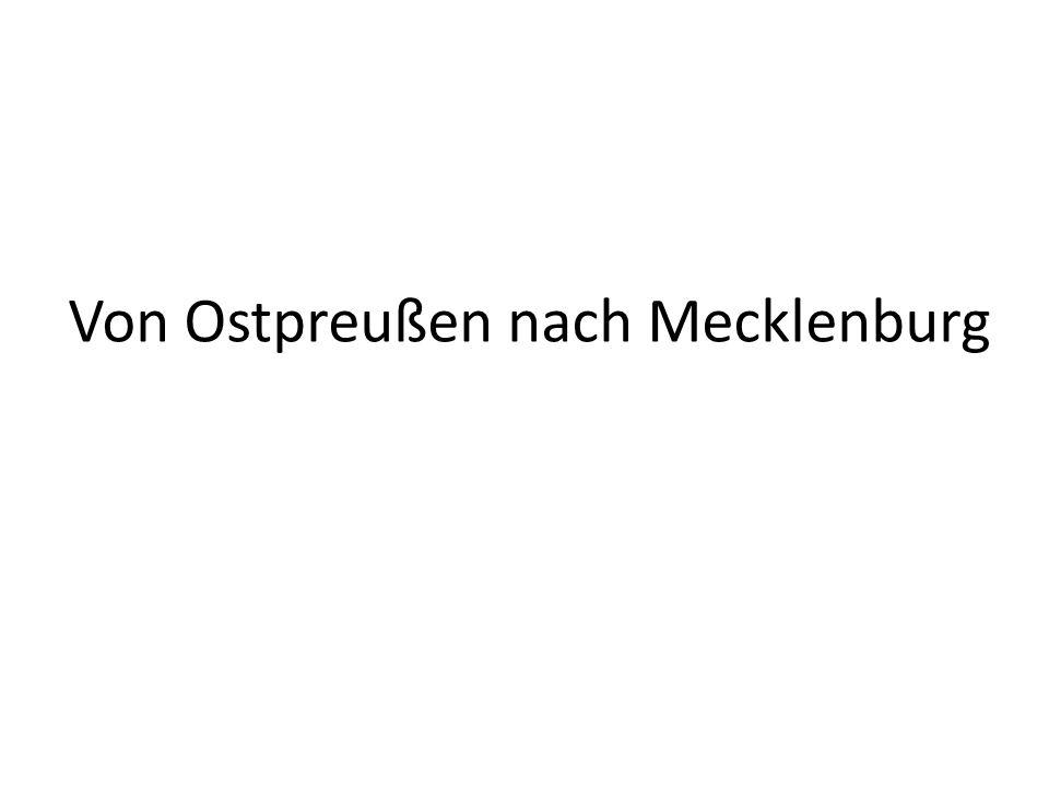 Von Ostpreußen nach Mecklenburg
