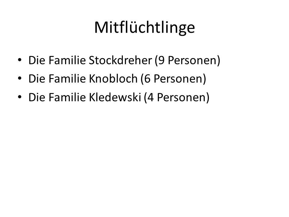 Mitflüchtlinge Die Familie Stockdreher (9 Personen)