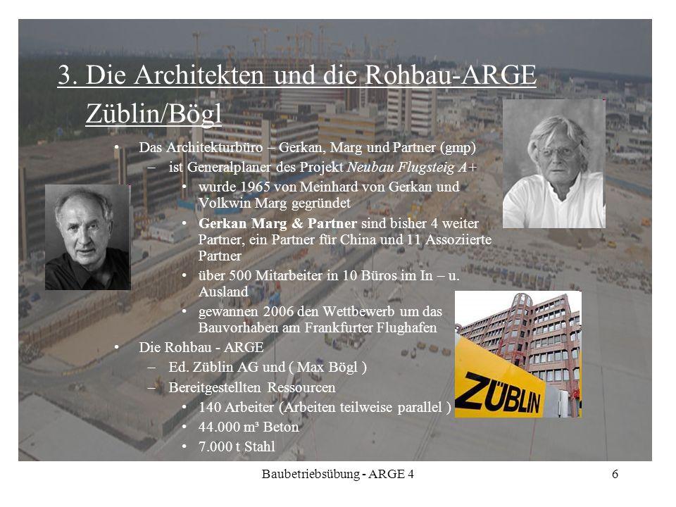 3. Die Architekten und die Rohbau-ARGE Züblin/Bögl