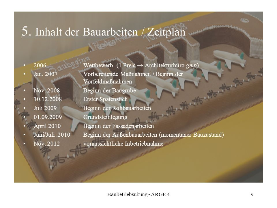 5. Inhalt der Bauarbeiten / Zeitplan