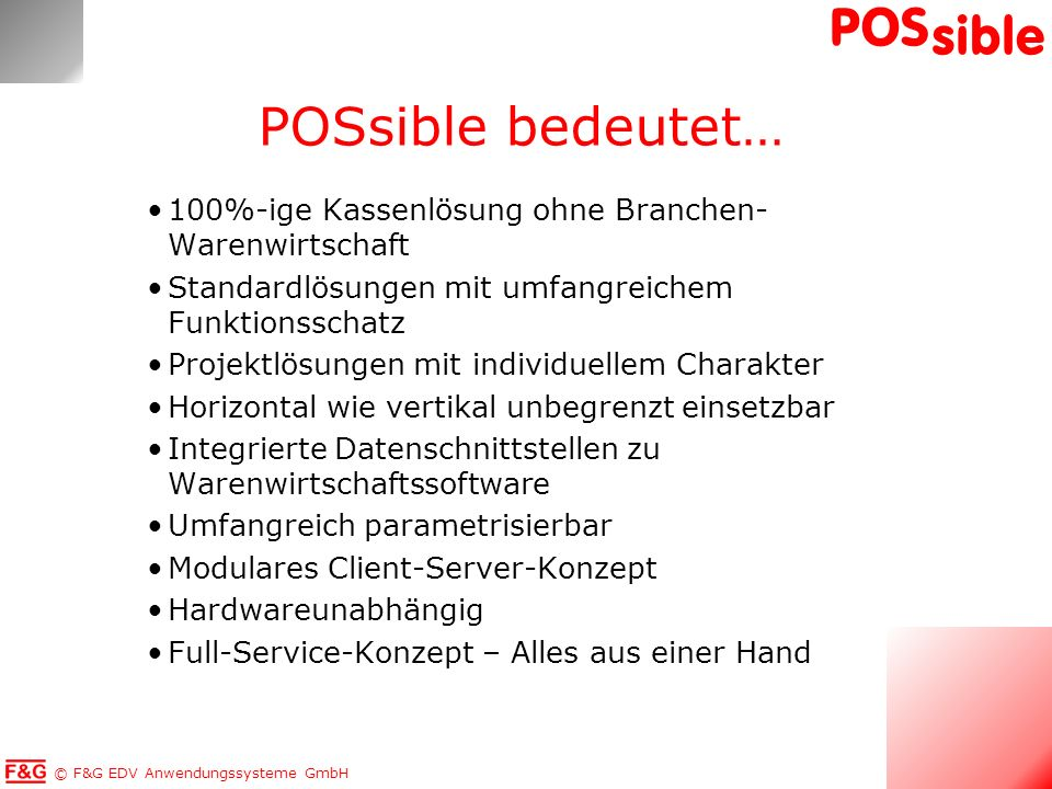 POSsible bedeutet… 100%-ige Kassenlösung ohne Branchen-Warenwirtschaft