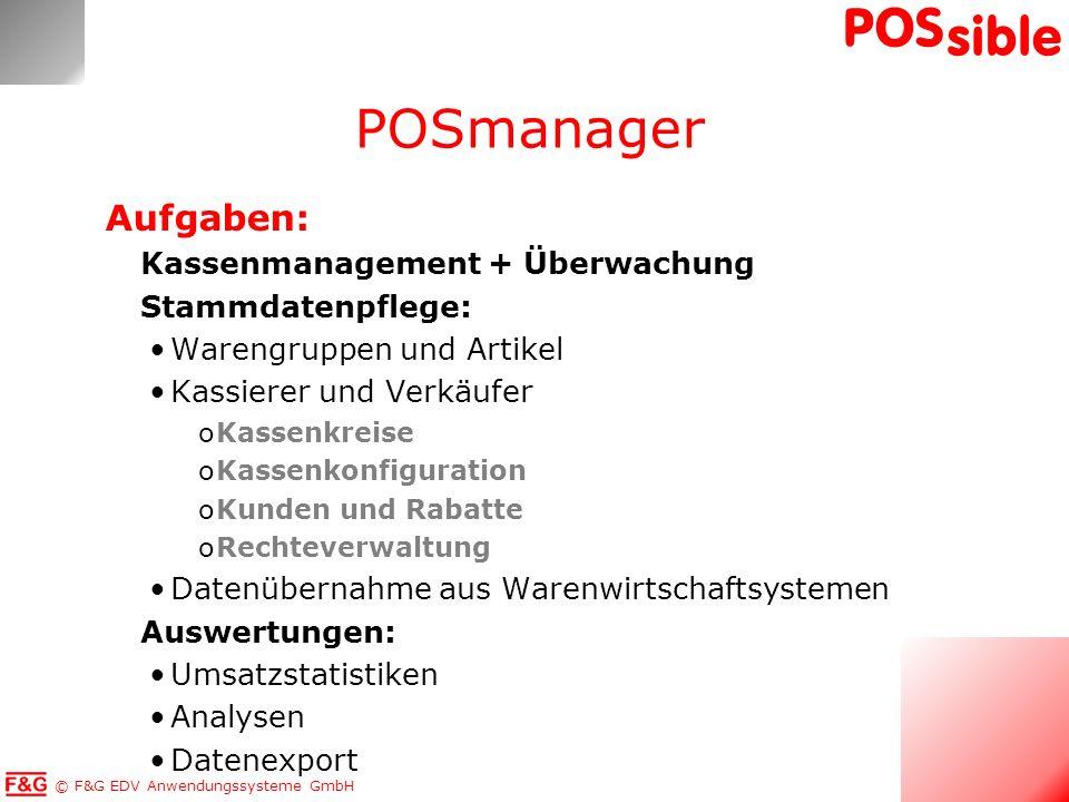 POSmanager Aufgaben: Kassenmanagement + Überwachung Stammdatenpflege: