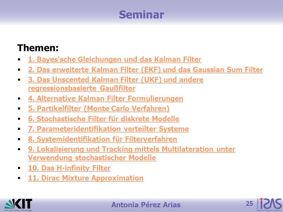 Seminar Themen: 1. Bayes sche Gleichungen und das Kalman Filter