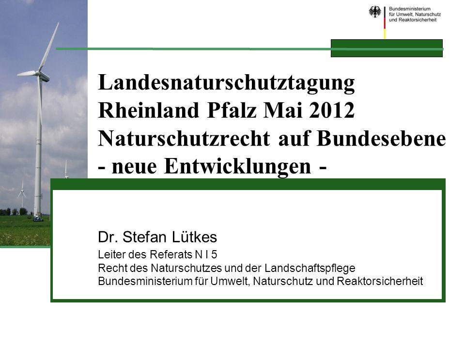 Landesnaturschutztagung. Rheinland Pfalz Mai 2012