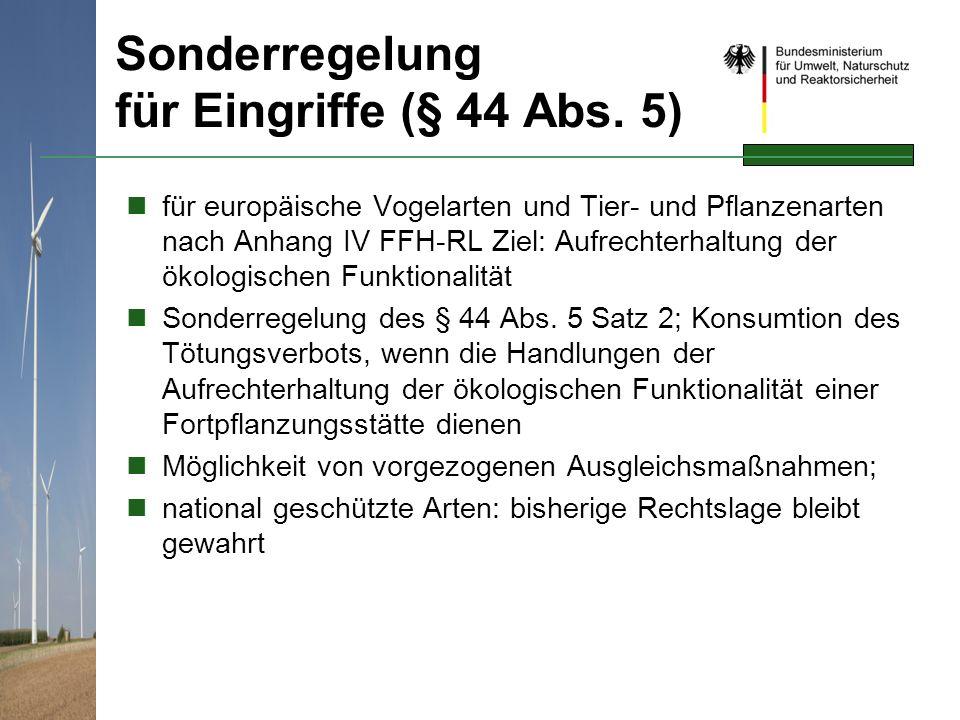 Sonderregelung für Eingriffe (§ 44 Abs. 5)