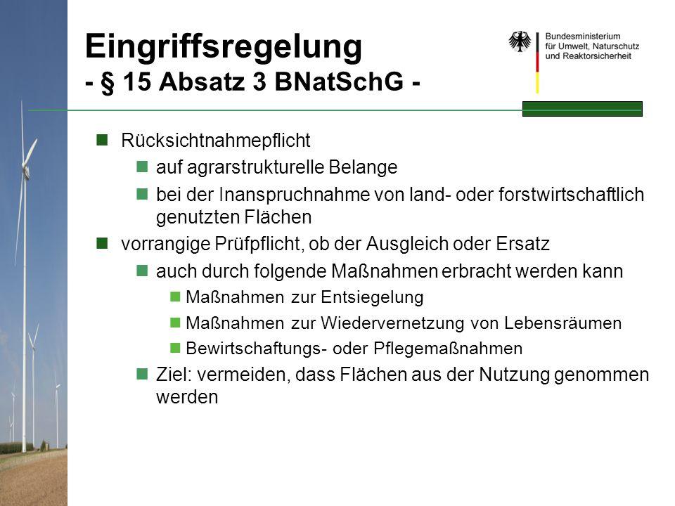 Eingriffsregelung - § 15 Absatz 3 BNatSchG -