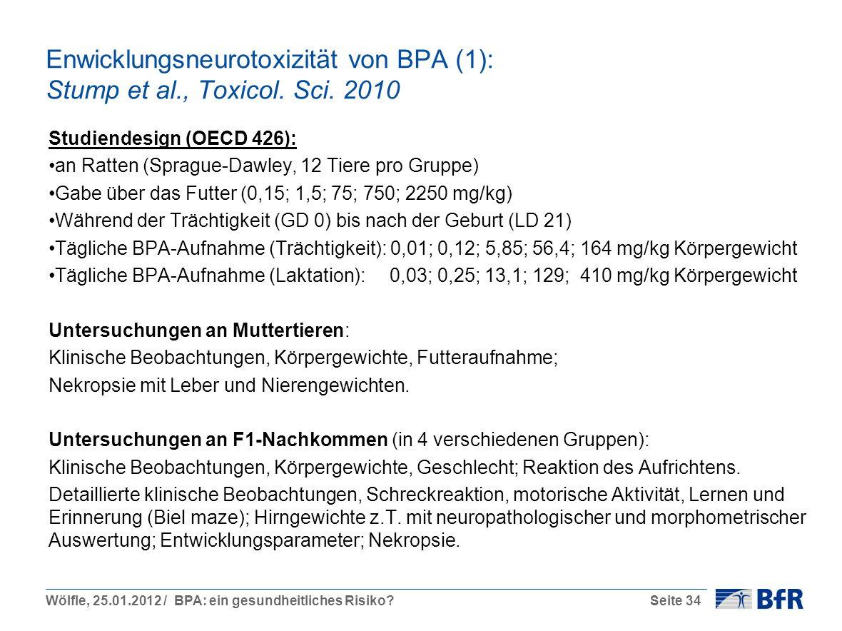 Enwicklungsneurotoxizität von BPA (1): Stump et al. , Toxicol. Sci