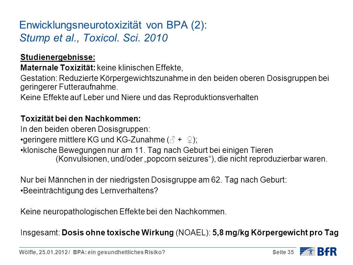 Enwicklungsneurotoxizität von BPA (2): Stump et al. , Toxicol. Sci