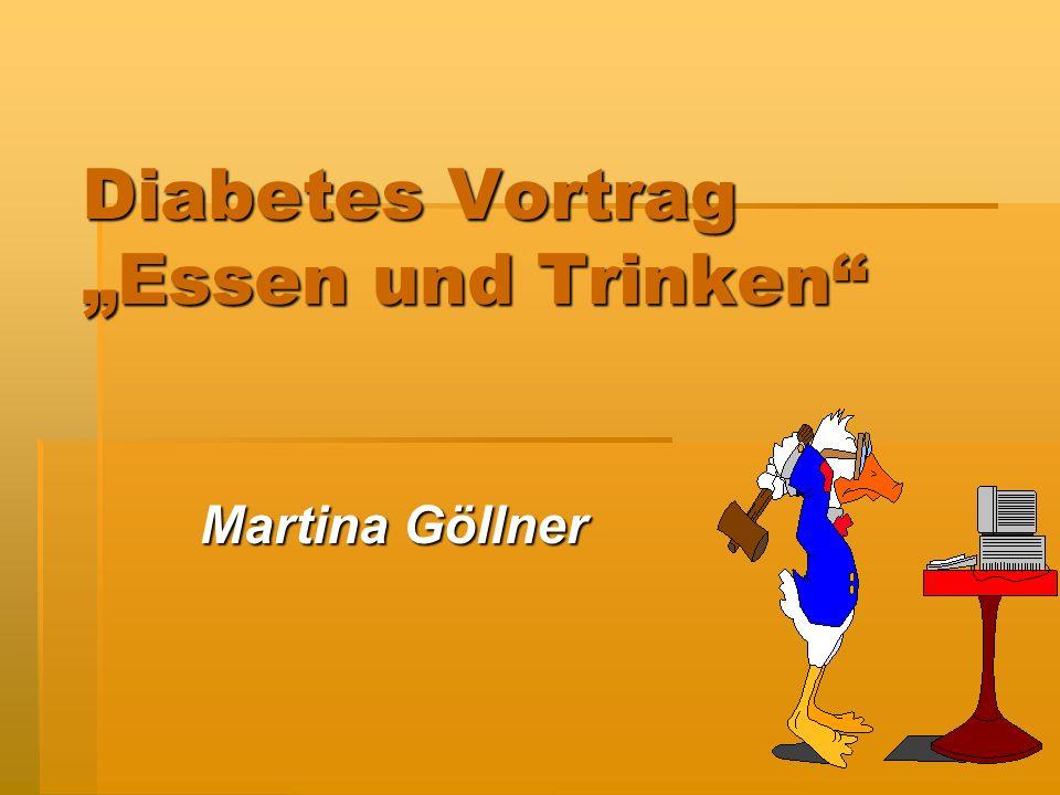"""Diabetes Vortrag """"Essen und Trinken"""