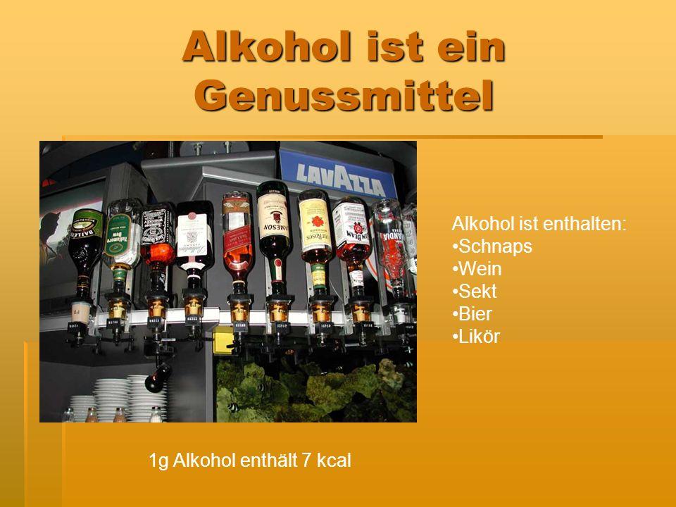 Alkohol ist ein Genussmittel